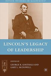 Lincoln's Legacy of Leadership 763998