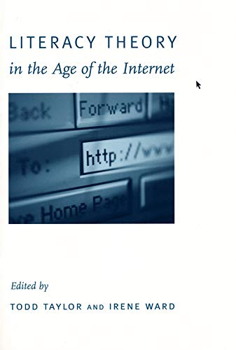 Liter Literacy Theory in the Age of the Internet 9780231113311