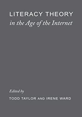 Liter Literacy Theory in the Age of the Internet 9780231113304
