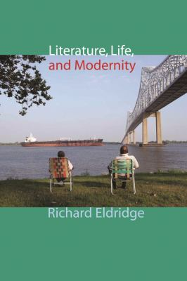 Literature, Life, and Modernity 9780231144544