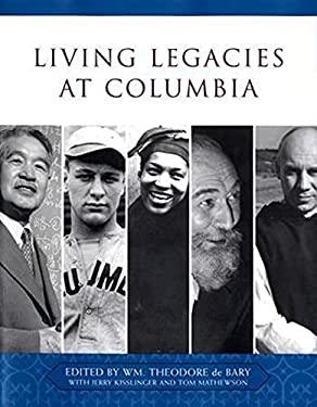 Living Legacies at Columbia 9780231138840