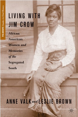 Living with Jim Crow: African American Women and Memories of the Segregated South 9780230621527