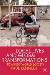 Local Lives and Global Transformations: Towards World Society