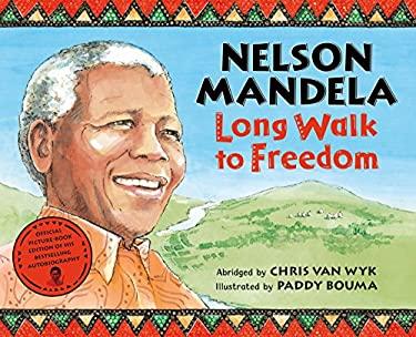 Long Walk to Freedom. Nelson Mandela