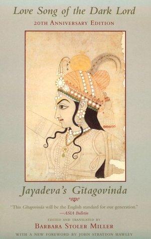 Love Song of the Dark Lord: Jayadeva's Gitagovinda 9780231110976