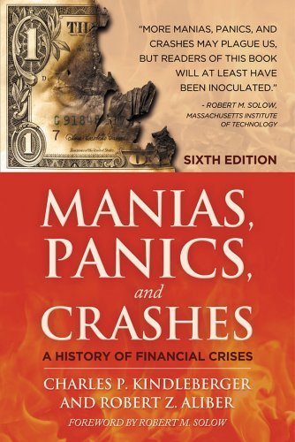 Manias, Panics, and Crashes: A History of Financial Crises 9780230365353