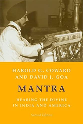 Mantra: Hearing the Divine in India and America 9780231129619
