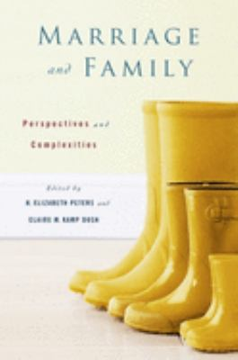 Marriage and Family: Perspectives and Complexities 9780231144087