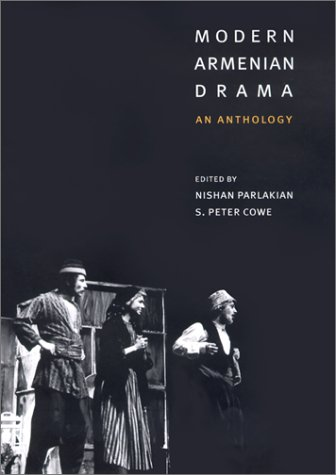 Modern Armenian Drama: An Anthology 9780231116305