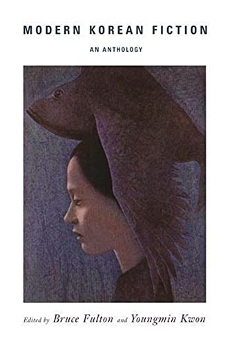 Modern Korean Fiction: An Anthology 9780231135139