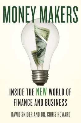 Money Makers: Inside the New World of Finance and Business 9780230614017