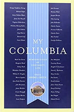 My Columbia: Reminiscences of University Life 9780231134866