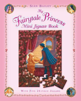 My Fairytale Princess Mini Jigsaw Book 9780230707108