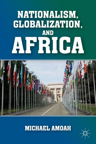 Nationalism, Globalization, and Africa 9780230102842