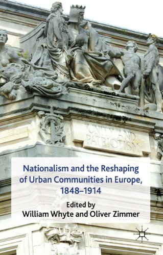 Nationalism and the Reshaping of Urban Communities in Europe, 1848-1914 9780230246287