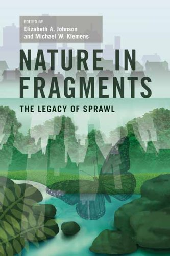 Nature in Fragments: The Legacy of Sprawl 9780231127790