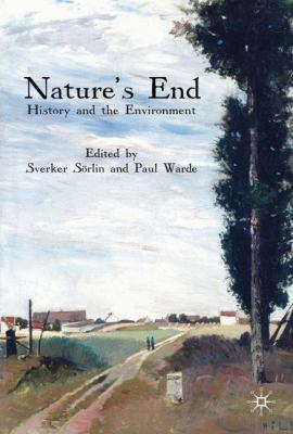 Nature's End: History and the Environment 9780230203464