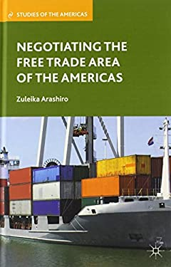 Negotiating the Free Trade Area of the Americas 9780230112797