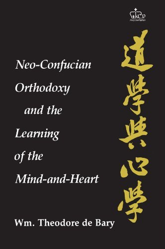 Neo-Confucian Orthodoxy and the Learning of the Mind-And-Heart 9780231052290