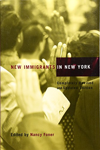New Immigrants in New York 9780231124157