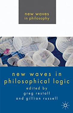 New Waves in Philosophical Logic 9780230251748
