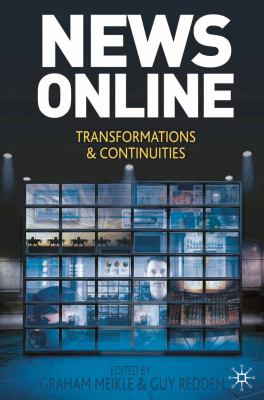 News Online: Transformations and Continuities 9780230233447