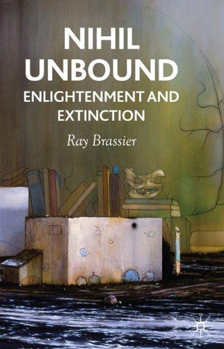 Nihil Unbound: Enlightenment and Extinction 9780230522053