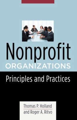 Nonprofit Organizations: Principles and Practices 9780231139748