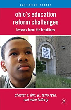 Ohio's Education Reform Challenges: Lessons from the Front Lines 9780230106970