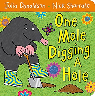 One Mole Digging a Hole 9780230750494