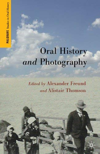 Oral History and Photography 9780230104600