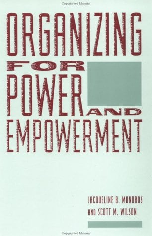 Organizing for Power and Empowerment 9780231067195