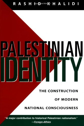 Palestinian Identity: The Construction of Modern National Consciousness 9780231105156