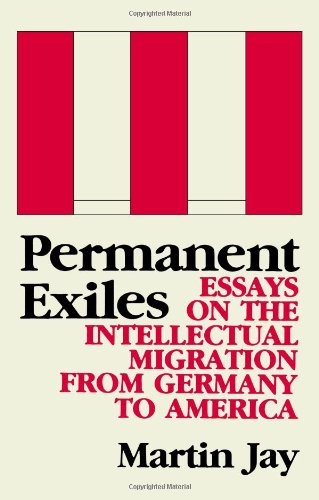 Permanent Exiles: Essays on the Intellectual Migration from Germany to America 9780231060738