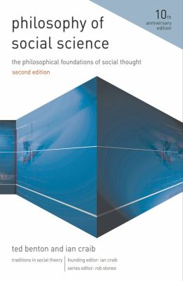 Philosophy of Social Science: The Philosophical Foundations of Social Thought 9780230242609