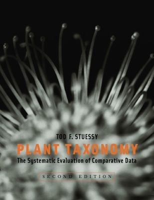 Plant Plant Taxonomy: The Systematic Evaluation of Comparative Data