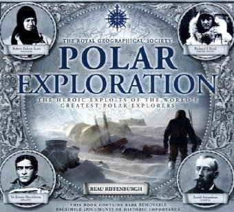 Polar Exploration: The Heroic Exploits of the World's Greatest Polar Explorers 9780233002637