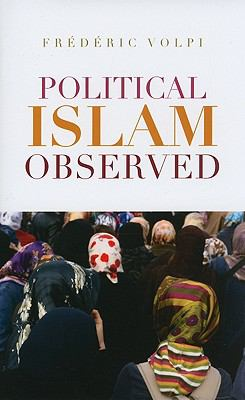 Political Islam Observed: Disciplinary Perspectives 9780231701785