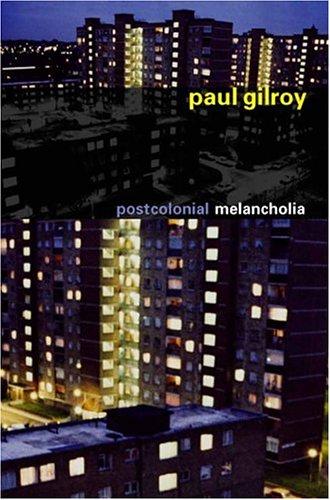 Postcolonial Melancholia 9780231134545