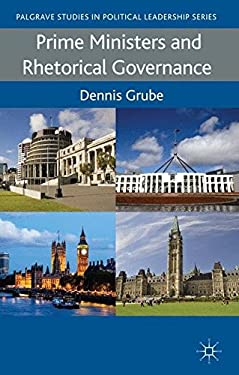 Prime Ministers and Rhetorical Governance 9780230363618