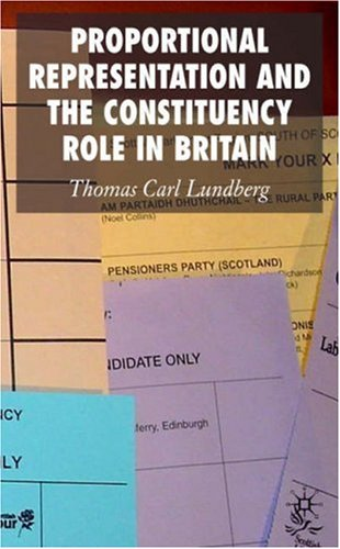 Proportional Representation and the Constituency Role in Britain 9780230006522