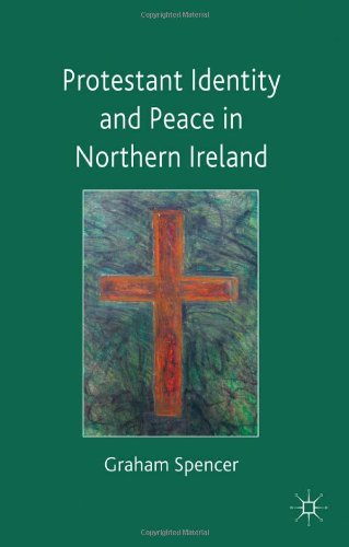Protestant Identity and Peace in Northern Ireland 9780230201613