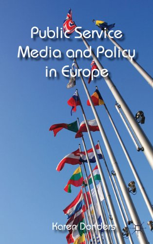 Public Service Media and Policy in Europe 9780230290969
