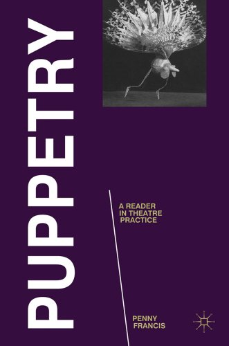 Puppetry: A Reader in Theatre Practice 9780230232723