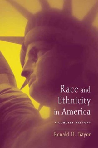 Race and Ethnicity in America: A Concise History 9780231129404