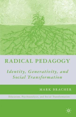 Radical Pedagogy: Identity, Generativity, and Social Transformation 9780230621114