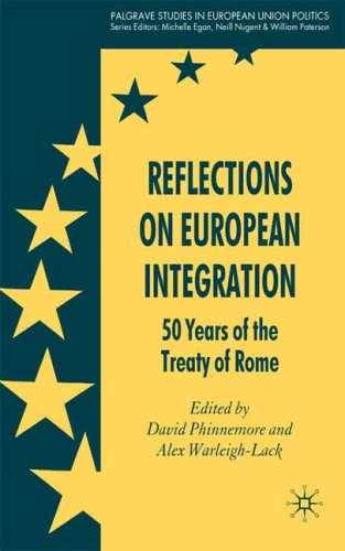Reflections on European Integration: 50 Years of the Treaty of Rome 9780230202535