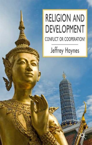 Religion and Development: Conflict or Cooperation? 9780230542464