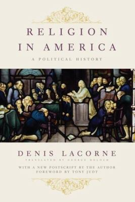 Religion in America: A Political History 9780231151009