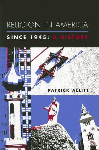 Religion in America Since 1945: A History 9780231121552